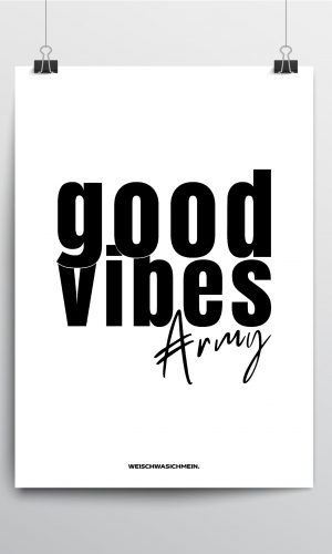 GOOD VIBES ARMY POSTER